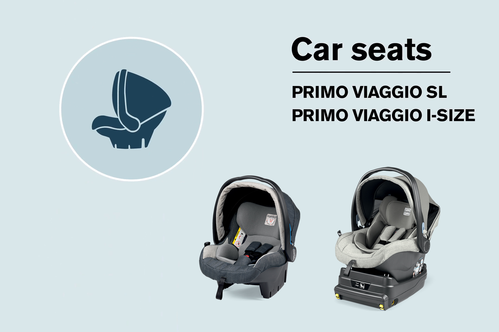 Make your choice peg perego car seat